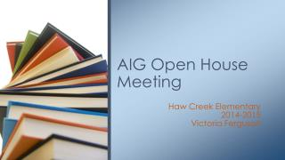 AIG Open House Meeting