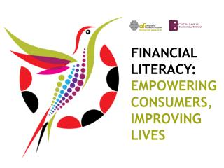 Financial literacy:  empowering consumers, improving lives