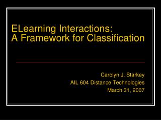 ELearning Interactions: A Framework for Classification