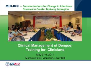 Clinical Management of Dengue:  Training for  Clinicians