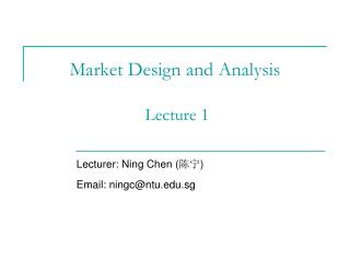 Market Design and Analysis  Lecture 1