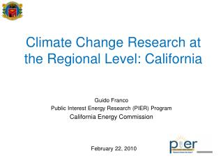 Climate Change Research at the Regional Level: California