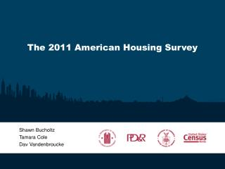 The 2011 American Housing Survey
