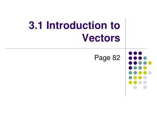 3.1 Introduction to Vectors