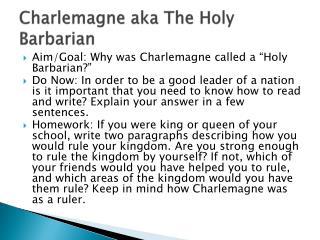 Charlemagne aka The Holy Barbarian