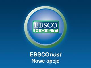 EBSCO host Nowe opcje