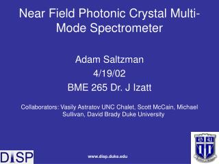 Near Field Photonic Crystal Multi-Mode Spectrometer