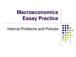 Macroeconomics Essay Practice