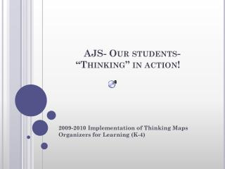 """AJS- Our students- """"Thinking"""" in action!"""