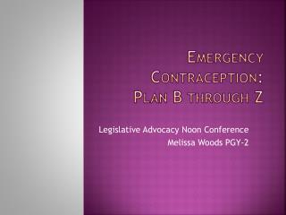 Emergency Contraception: Plan B through Z