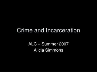 Crime and Incarceration
