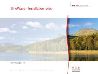 SineWave - Installation rules