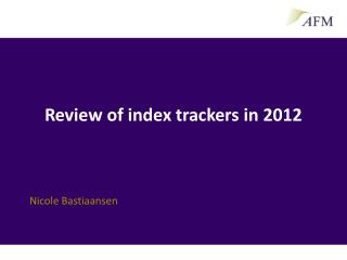 Review of index trackers in 2012