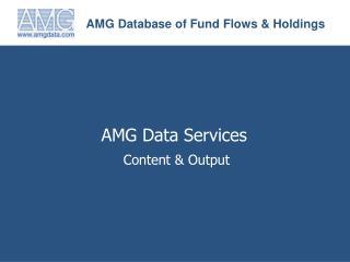 AMG Database of Fund Flows & Holdings