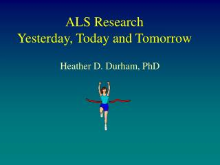 ALS Research Yesterday, Today and Tomorrow