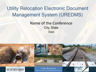 Utility Relocation Electronic Document Management System UREDMS