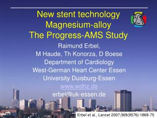 New stent technology Magnesium-alloy The Progress-AMS Study