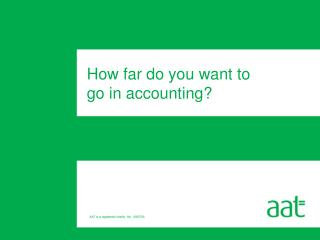 How far do you want to  go in accounting?