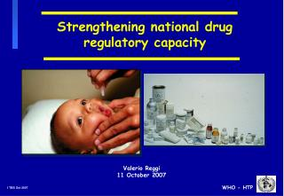 Strengthening national drug regulatory capacity