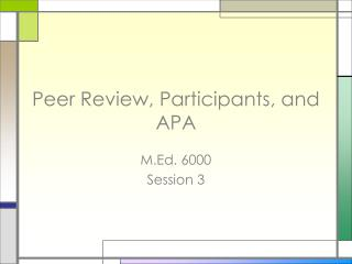 Peer Review, Participants, and APA