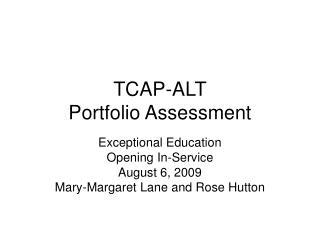TCAP-ALT Portfolio Assessment