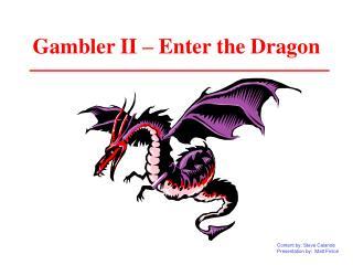 Gambler II   Enter the Dragon