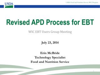 Revised APD Process for EBT