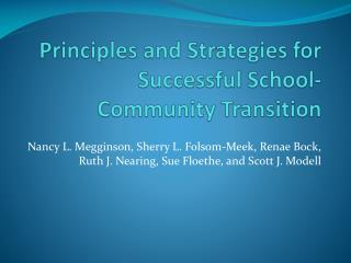 Principles and Strategies for Successful School-Community Transition