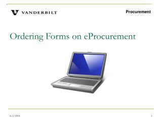 Ordering Forms on eProcurement