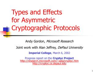 Types and Effects for Asymmetric Cryptographic Protocols