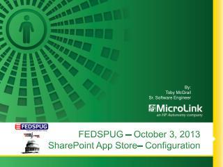 FEDSPUG –  October 3,  2013 2013 SharePoint App Store– Configuration