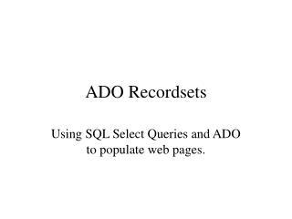 ADO Recordsets
