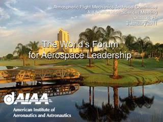 The World's Forum for Aerospace Leadership
