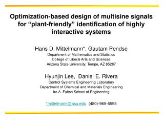 Hans D. Mittelmann *, Gautam Pendse Department of Mathematics and Statistics