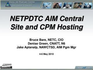NETPDTC AIM Central Site and CPM Hosting