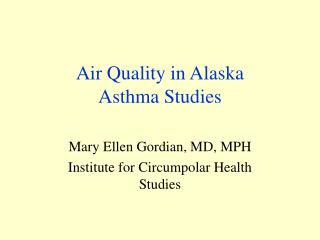 Air Quality in Alaska Asthma Studies