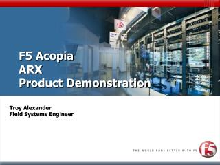 F5 Acopia  ARX Product Demonstration