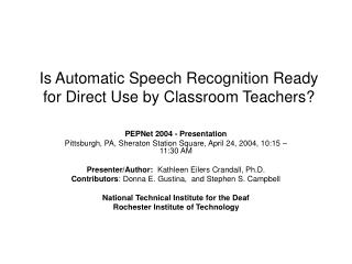 Is Automatic Speech Recognition Ready for Direct Use by Classroom Teachers?