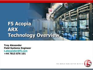 F5 Acopia  ARX Technology Overview
