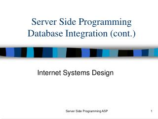 Server Side Programming Database Integration (cont.)