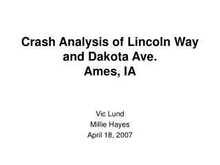 Crash Analysis of Lincoln Way and Dakota Ave. Ames, IA