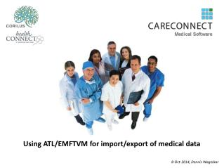 Using ATL/EMFTVM for import/export of medical data