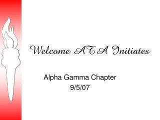 Welcome ATA Initiates