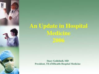 An Update in Hospital Medicine  2006