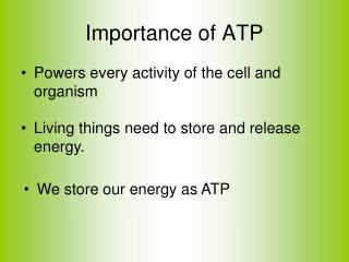 Importance of ATP