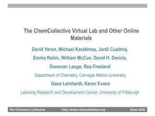 The ChemCollective Virtual Lab and Other Online Materials