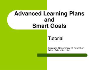 Advanced Learning Plans and  Smart Goals