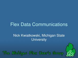 Flex Data Communications