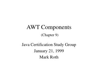 AWT Components (Chapter 9)