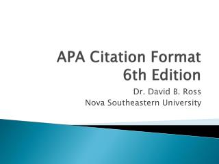 APA Citation Format     6th Edition